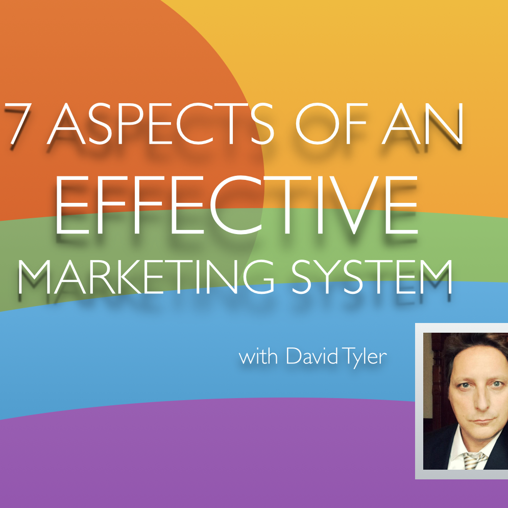 7 Aspects of an Effective Marketing System